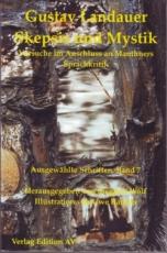 B900: Gustav Landauer - Skepsis und Mystik. Versuche im Anschluss an Mauthners Sprachkritik