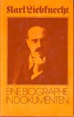 * Laschitza/Keller: Karl Liebknecht. Eine Biographie in Dokumenten