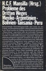 * Mansilla (Hg.): Probleme des Dritten Weges. Mexiko. Argentinien. Bolivien. Tansania. Peru.
