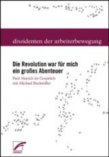 B1035: Paul Mattick - Die Revolution war für mich ein großes Abenteuer