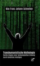B1201: Max Schnetker: Transhumanistische Mythologie