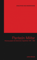 B375: BIBLIOTHEK DES WIDERSTANDS - Band 9 - Panteón Militar - Kreuzzug gegen die Subversion