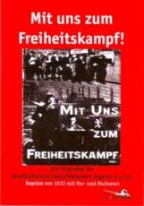 B1007: Mit uns zum Freiheitskampf!