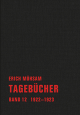 B300: Erich Mühsam - Tagebücher  Band 12.