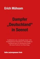 """B355: Erich Mühsam: Dampfer """"Deutschland"""" in Seenot"""