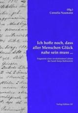 """B1172: Cornelia Naumann (Hrsg.): """"Ich hoffe noch, dass aller Menschen Glück nahe sein muss ..."""""""