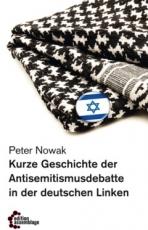 B1002: P. Nowak - Kurze Geschichte der Antisemitismusdebatte in der deutschen Linken