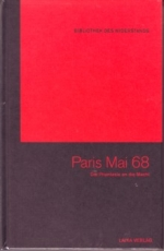 B377: BIBLIOTHEK DES WIDERSTANDS -  Band 16 - Paris Mai 68 - Die Phantasie an die Macht