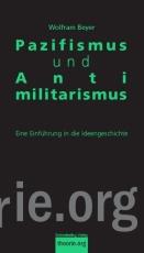 B047: W. Beyer -  Pazifismus und Antimilitarismus