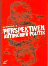 B447: AK Wantok (HG) - Perspektiven autonomer Politik
