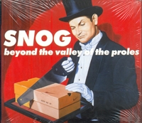 CD 31: SNOG - Beyond the valley of the proles