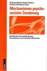 B946: B. Wiebel / A. Pilenko / G. Nintemann (Hrsg.) - Mechanismen psychosozialer Zerstörung