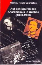 B027: M. Houle-Courcelles -  Auf den Spuren des Anarchismus in Quebec (1860-1960)