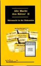 B260: Teo Panther (Hg.): Alle Macht den Räten! Bd. II Rätemacht in der Diskussion