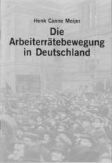 B743: Henk Canne Meijer - Arbeiterrätebewegung in Deutschland