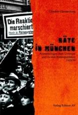 B1184: Günther Gerstenberg - Räte in München. Anmerkungen zum Umsturz und zu den Räterepubliken 1918/19