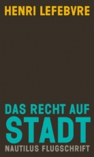 B358: Henri Lefebvre - Das Recht auf Stadt