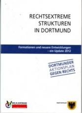 * Rechtsextreme Strukturen in Dortmund (Update 2012)