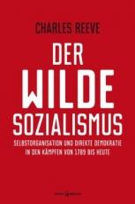 B046: Charles Reeve: Der wilde Sozialismus