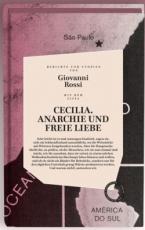 B1163: G. Rossi: Cecilia. Anarchie und freie Liebe