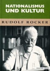 B170: Rudolf Rocker - Nationalismus und Kultur