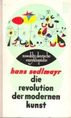 * Sedlmayer: Die Revolution der modernen Kunst