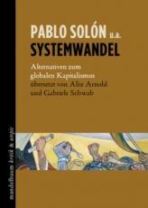 B1159: Pablo Solón: Systemwandel. Alternativen zum globalen Kapitalismus.