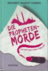* Somer: Die Propheten-Morde: Ein Hop-Çiki-Yaya-Thriller