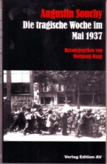 B1079: Augustin Souchy - Die tragische Woche im Mai 1937