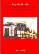 B709: A.Souchy - Mexico. Land der Revolutionen
