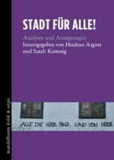 B933: H. Aigner, S. Kumnig (Hg.): Stadt für alle! Analysen und Aneignungen