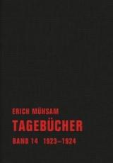 B1183: Erich Mühsam - Tagebücher. Band 14. 1923-1924