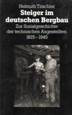 * Trischler: Steiger im deutschen Bergbau