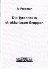 B1045: Jo Freeman - Die Tyrannei in strukturlosen Gruppen