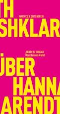 B359: Judith N. Shklar, Hannes Bajohr (Hg.) - Über Hannah Arendt