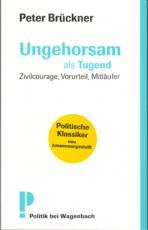 B530: P. Brückner - Ungehorsam als Tugend
