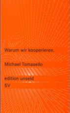 B344: M. Tomasello - Warum wir kooperieren