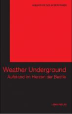 B370: BIBLIOTHEK DES WIDERSTANDS - Band 6 - The Weather Underground