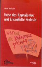 B389: W. Wetzel - Krise des Kapitalismus und krisenhafte Proteste
